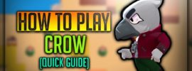 Crow Brawl Stars Complete Guide