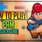 Pam Brawl Star Complete Guide, Tips, Wiki & Strategies Latest!