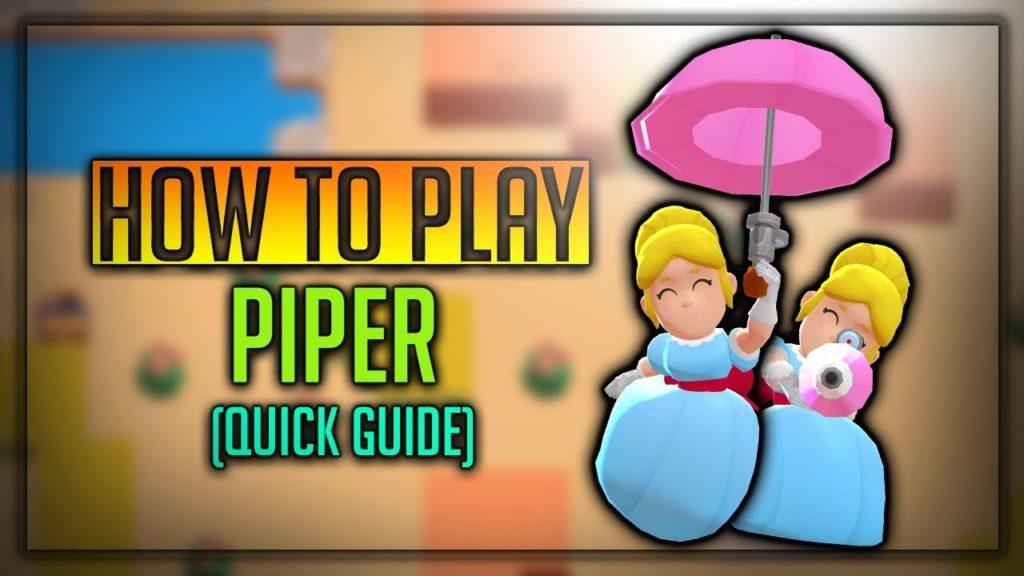 Piper Brawl Stars Complete Guide