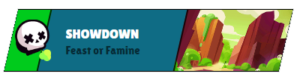 Showdown Feast or Famine
