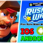 Guide to Play Rush Wars in Any Country (Android & iOS) Hassle Free !!