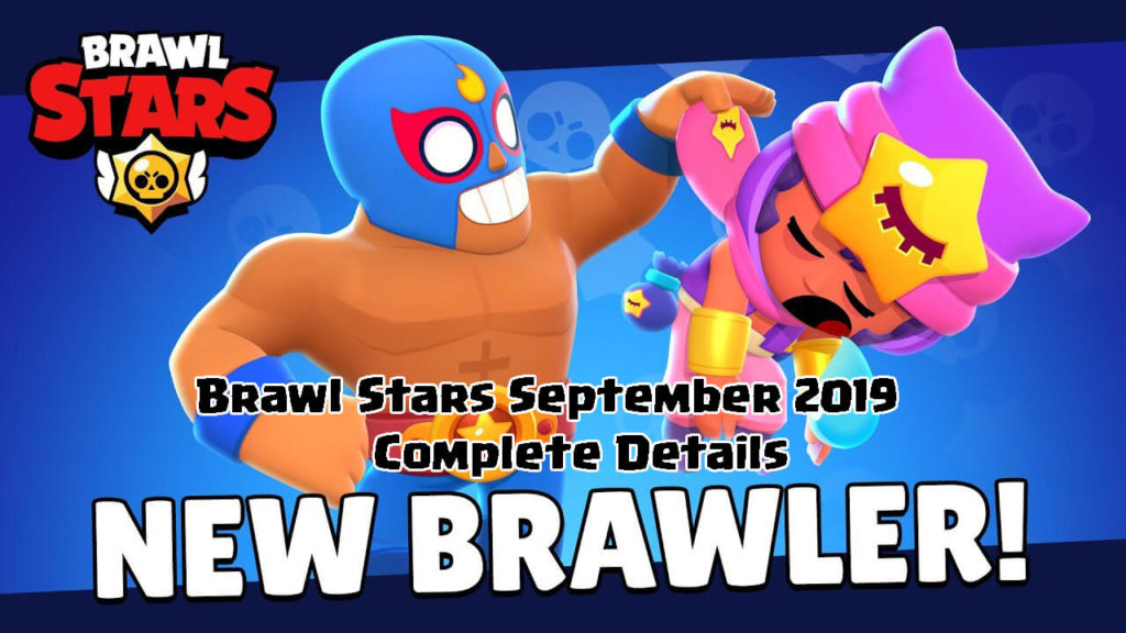 Brawl Stars September 2019 Massive Update - All the Info You Need!