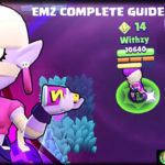 EMZ Brawl Stars Complete Guide, Tips, Wiki & Strategies Latest!